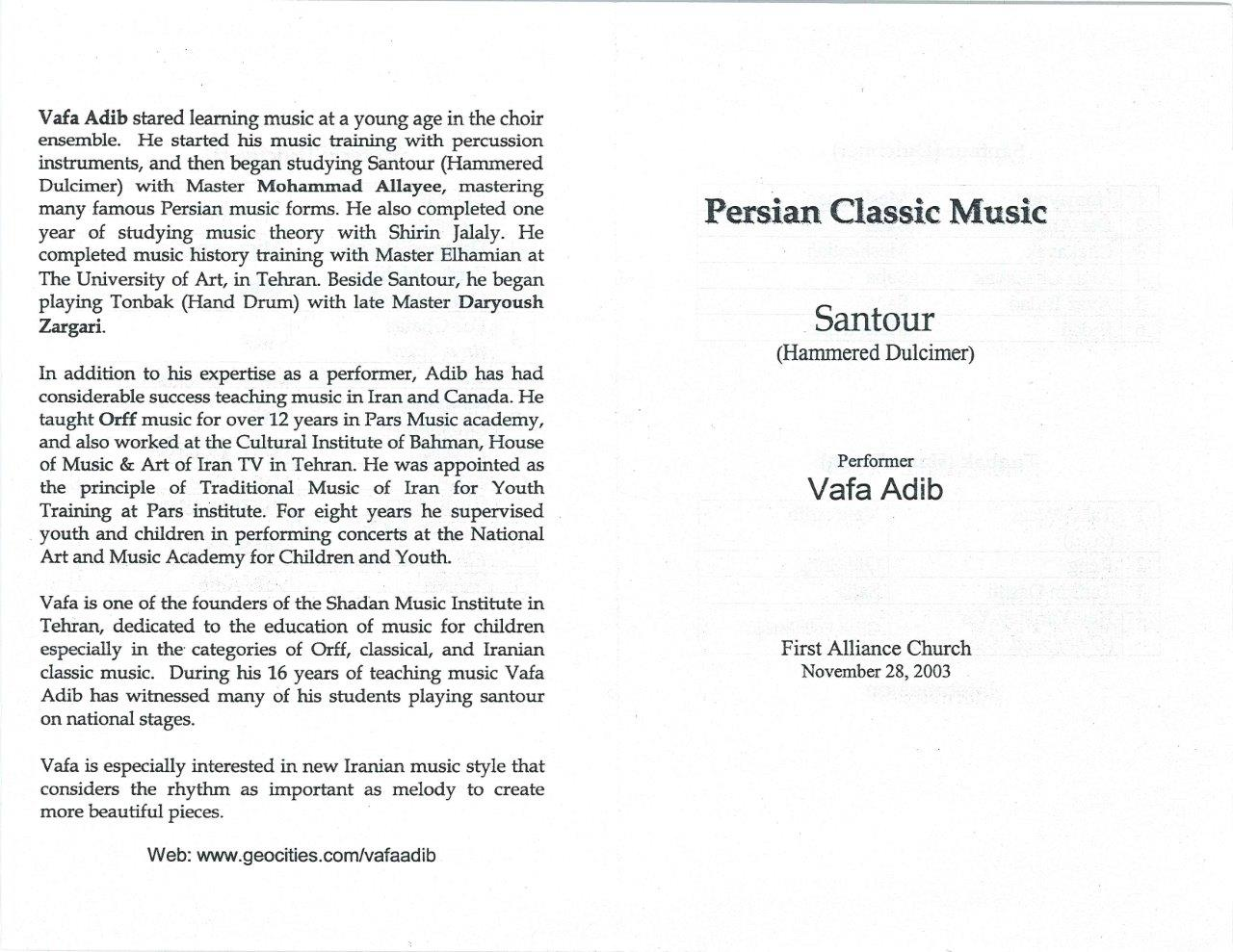First Recital in Calgary, December 2003, Vafa (santour, Tonback)
